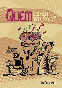 Quem Roubou meu Bolo? - Book Cover